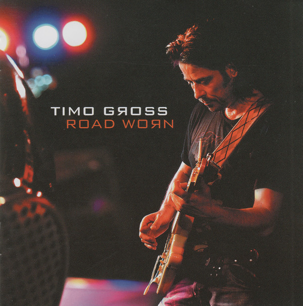 Timo Gross - Road Worn